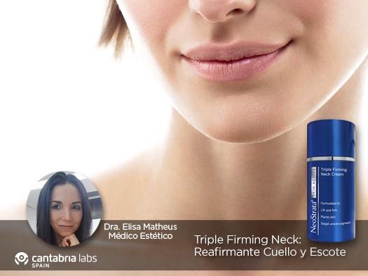 Neostrata Skin Active Reafirmante Cuello y Escote, por la Dra. Elisa Matheus