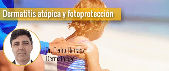 Dermatitis Atópica y fotoprotección, por el Dr. Pedro Herranz