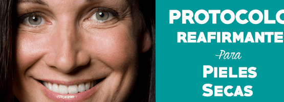 Protocolo reafirmante para pieles secas